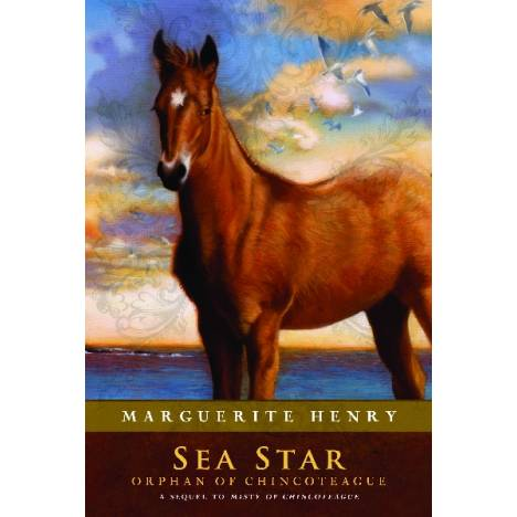 Sea Star, the Orphan of Chincoteague by Marguerite Henry