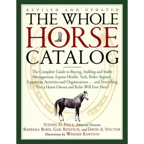 The Whole Horse Catalog, edited by Steven Price