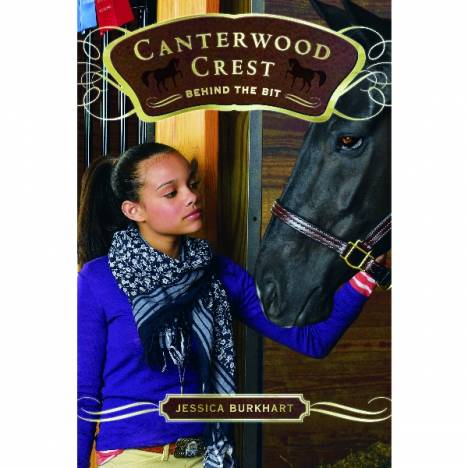 Behind The Bit-Canterwood Crest Series by J. Burkhart