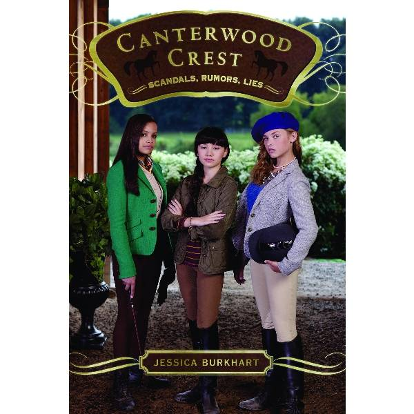 Scandals, Rumors, Lies-Canterwood Crest by J. Burkhart