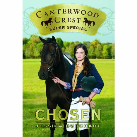 Chosen, Super Special-Canterwood Crest Series by J. Burkhart