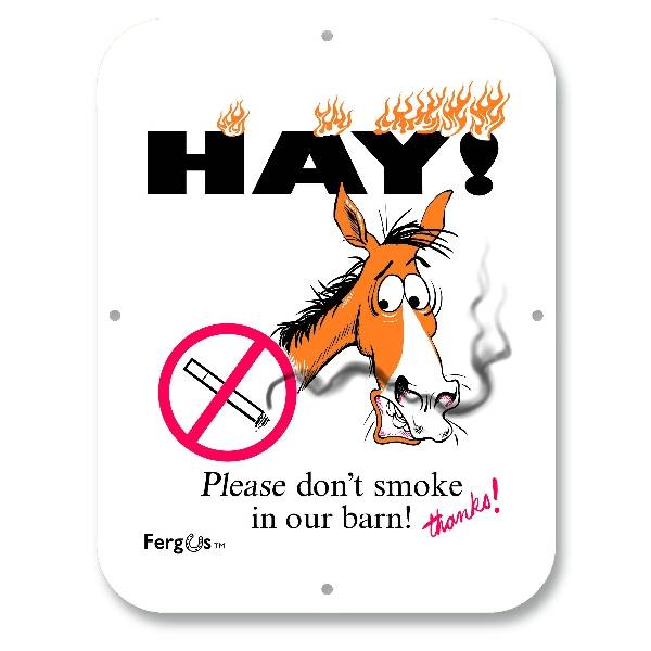 Kelley Fergus ''Do Not Smoke'' Sign