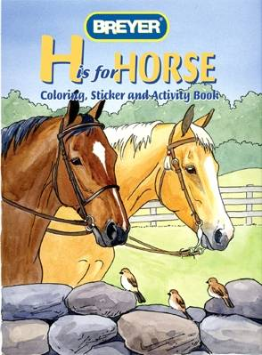 "Breyer ""H"" is for Horse Activity Book"