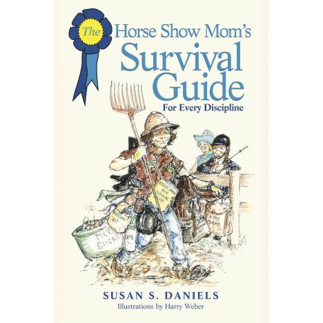 Horse Show Moms Survival Guide