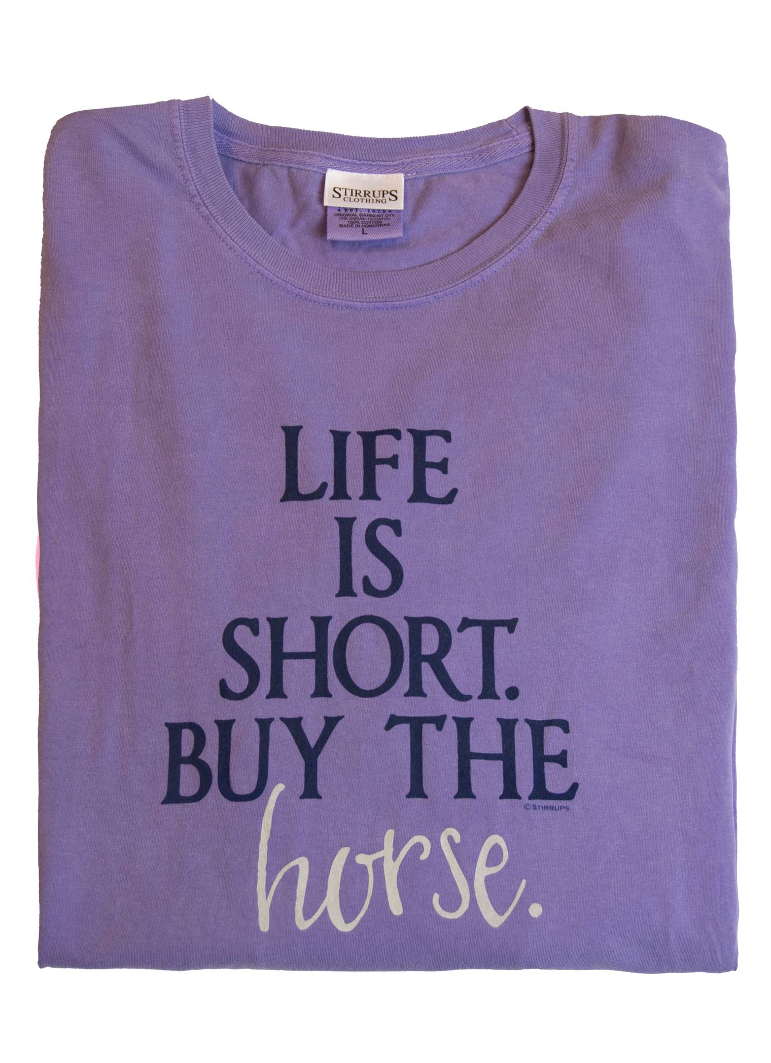 Stirrups Life Is Short Buy The Horse Long Sleeve Comfort Tee - Ladies