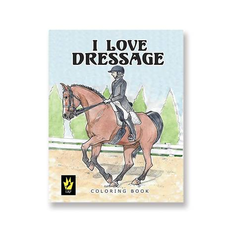 I Love Dressage Coloring Book