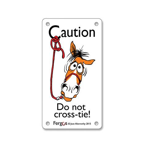 Fergus Stall Sign - Do Not Crosstie
