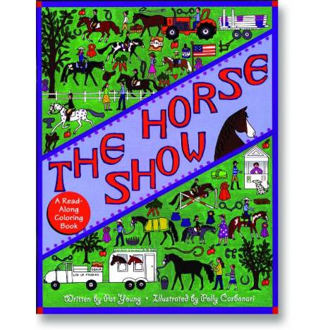 Kelley Horse Show Coloring Book