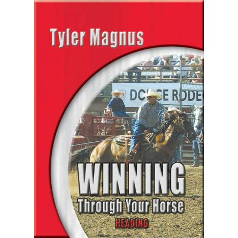 EquiMedia Tyler Magnus-Winning Through Your Horse DVD