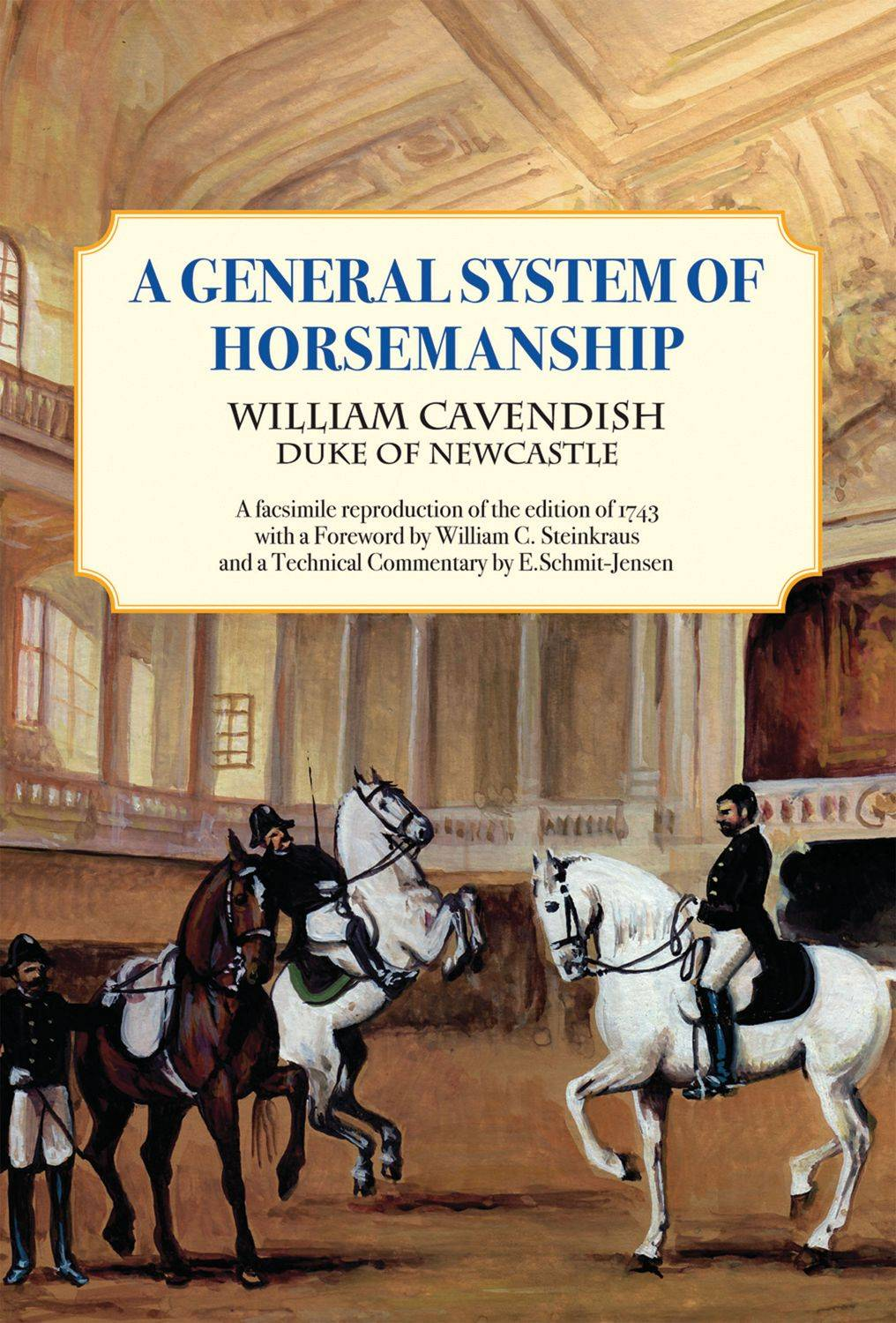 General System of Horsemanship by William Cavendish