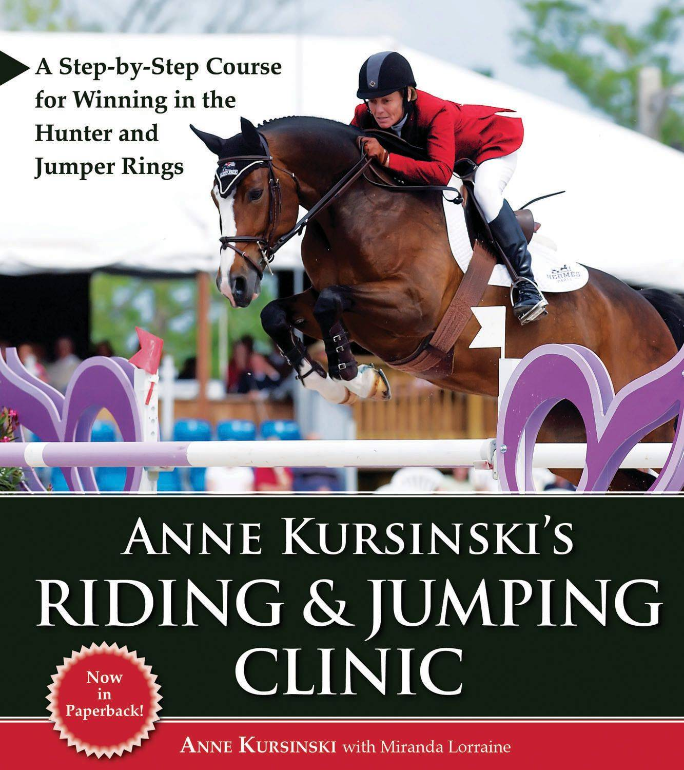 Anne Kursinskis Riding & Jumping Clinic by Anne Kursinski