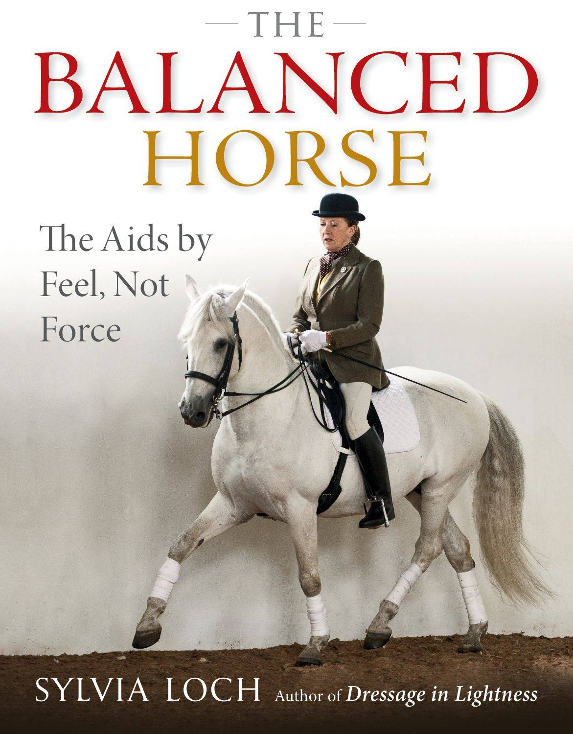 The Balanced Horse by Sylvia Loch