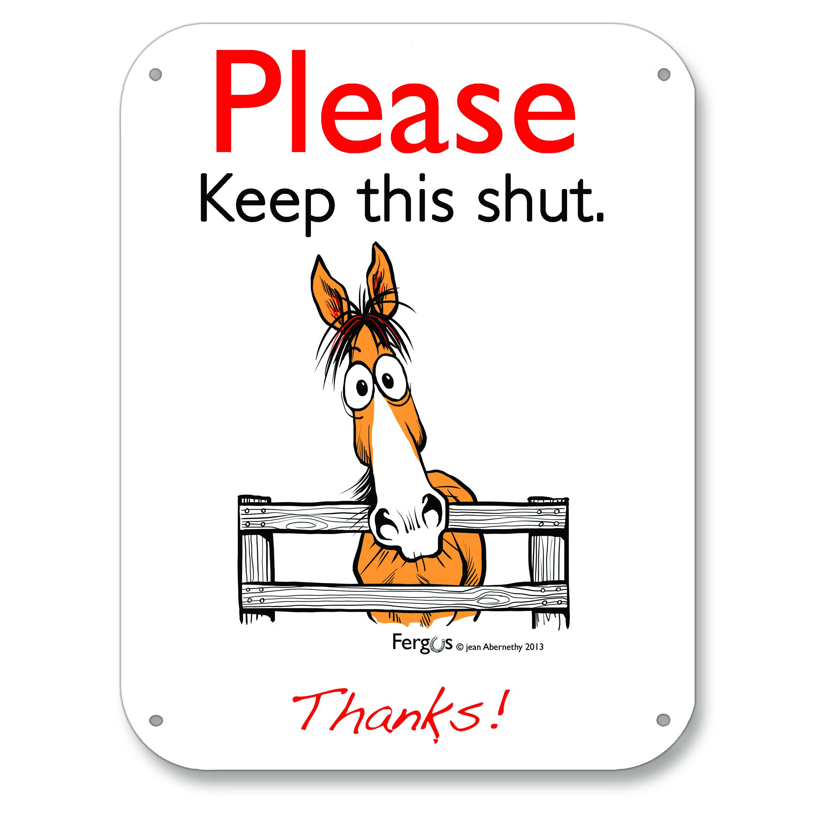 Kelley Fergus ''Keep This Shut'' Barn Sign