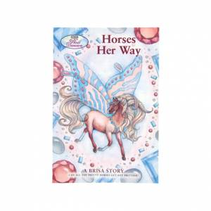 Horses Her Way - A Brisa Story Book
