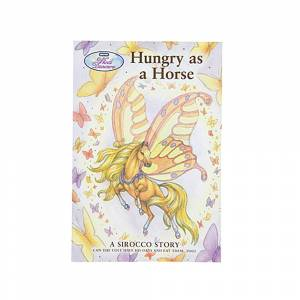 Hungry As A Horse - A Sirocco Story Book