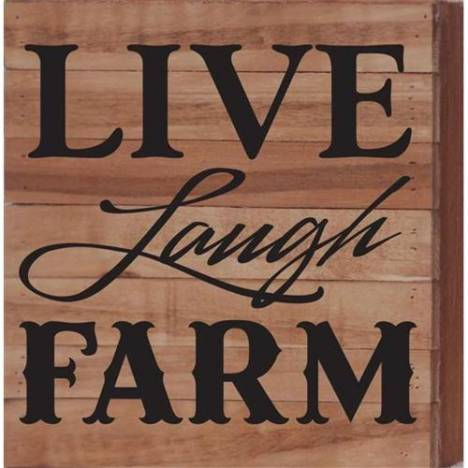 "Artistic Reflections ""Live Laugh Farm"" Sign"
