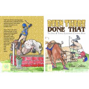 Kelley Been There Done That The Spills & Thrills Equestrian Coloring Book