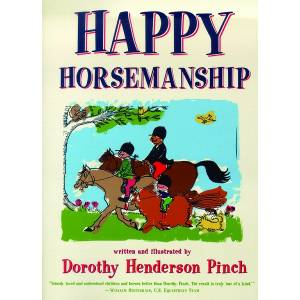 Happy Horsemanship by Dorothy Pinch