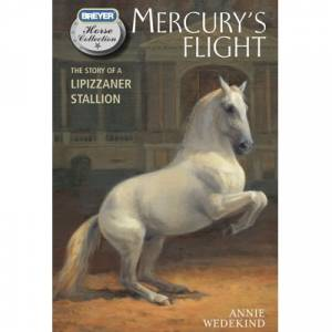 Breyer Book Mercurys Flight - Hardcover