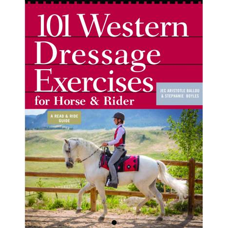 101 Western Dressage Exercises