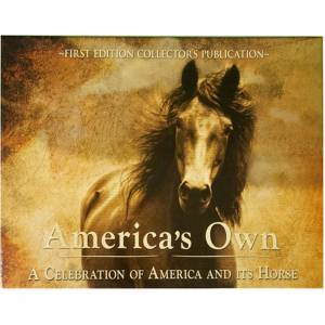 Americas Own - A Celebration of America and its Horses
