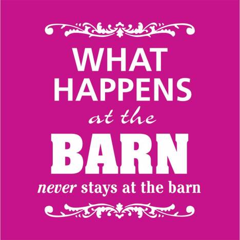 What Happens at the Barn... Tee Shirt