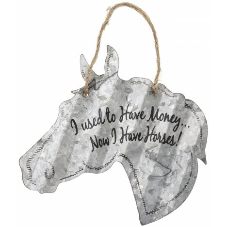"""Horse Sign 5"""" - I Used To Have Money"""
