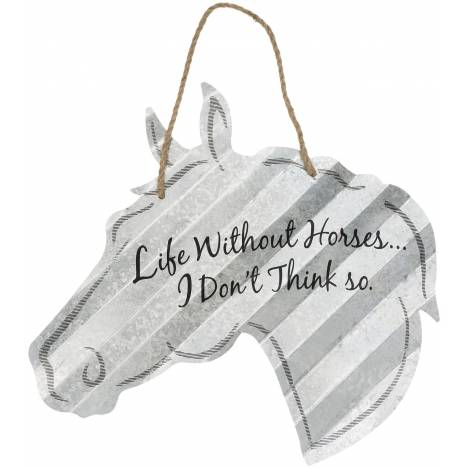 "Horse Sign 20"" - Life Without Horses"