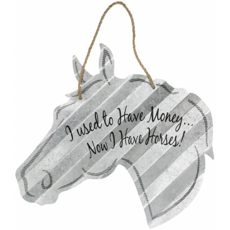 "Horse Sign 20"" - I Used To Have Money"
