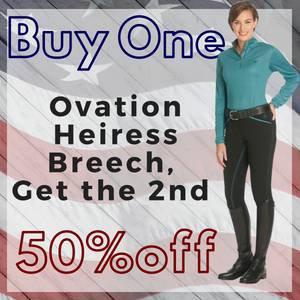 Buy a Pair of Ovation Heiress Breeches & Get a 2nd Pair 50% Off