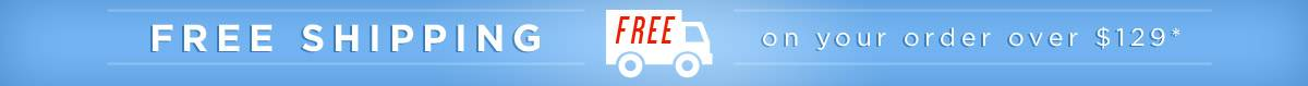 Free Shipping Over 129