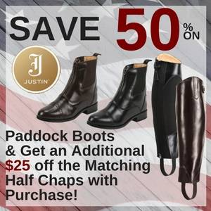 Save 50% on Justin Paddock Boots & Get an Additional $25 off the Matching Half Chaps with Purchase