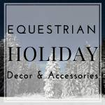 Equestrian Holiday Collection
