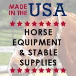 Horse Equipment & Stable Supplies Made in the USA