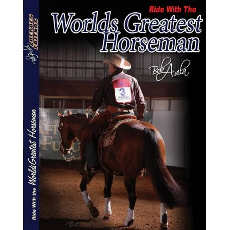 Professionals Choice Bob Avila Ride Wiith The Worlds Greatest Horseman DVD