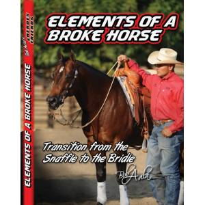 Professionals Choice Bob Avilas  Elements Of A Broke Horse DVD